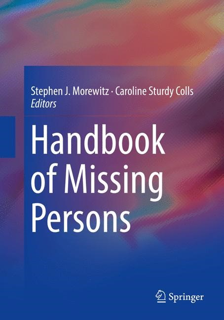 Handbook of Missing Persons | Morewitz / Sturdy Colls | 1st ed. 2016, 2018 | Buch (Cover)