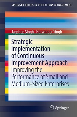 Abbildung von Singh | Strategic Implementation of Continuous Improvement Approach | 1. Auflage | 2018 | beck-shop.de