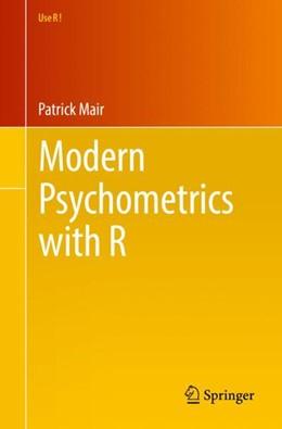 Abbildung von Mair | Modern Psychometrics with R | 1st ed. 2018 | 2018