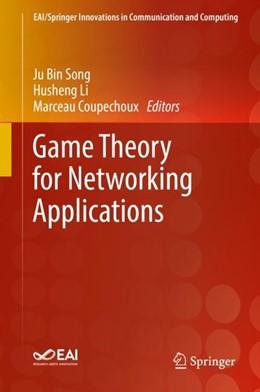 Abbildung von Song / Li   Game Theory for Networking Applications   1. Auflage   2018   beck-shop.de