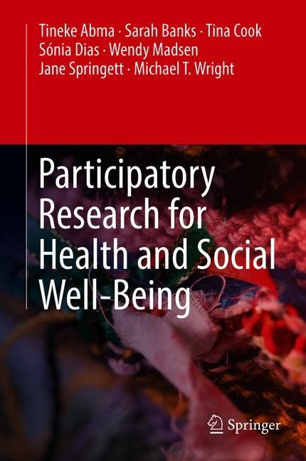 Participatory Research for Health and Social Well-Being | Abma / Banks / Cook | 1st ed. 2019, 2018 | Buch (Cover)