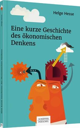 Abbildung von Hesse | Eine kurze Geschichte des ökonomischen Denkens | 2018