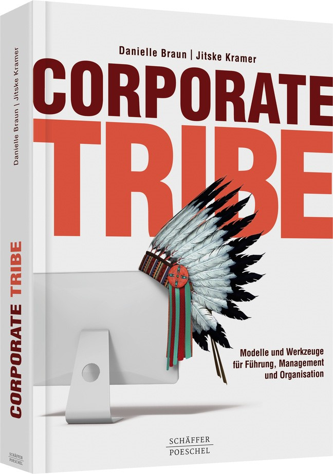 Corporate Tribe | Braun / Kramer, 2018 | Buch (Cover)