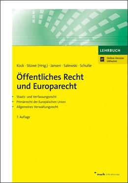 Abbildung von Kock / Stüwe (Hrsg.) | Öffentliches Recht und Europarecht | 7. Auflage | 2018 | Staats- und Verfassungsrecht. ...
