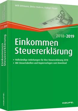 Abbildung von Dittmann / Haderer / Happe   Einkommensteuererklärung 2018/2019   28. Auflage   2018   03125