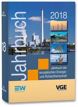 Abbildung von Diercks / Kapferer | Jahrbuch der europäischen Energie- und Rohstoffwirtschaft 2018 | 1. Auflage | 2017 | beck-shop.de
