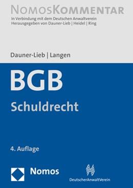 Abbildung von Dauner-Lieb / Langen | Bürgerliches Gesetzbuch: BGB, Band 2: Schuldrecht | 4. Auflage | 2021 | beck-shop.de