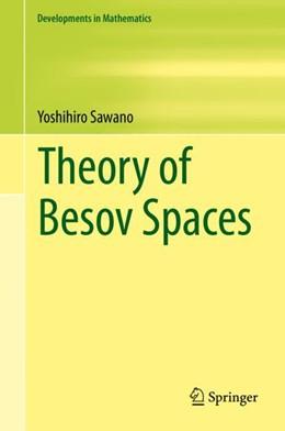 Abbildung von Sawano   Theory of Besov Spaces   1st ed. 2018   2018   56