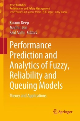 Abbildung von Deep / Jain | Performance Prediction and Analytics of Fuzzy, Reliability and Queuing Models | 1. Auflage | 2018 | beck-shop.de