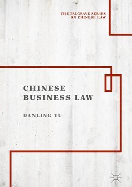 Abbildung von Yu | Chinese Business Law | 1st ed. 2019 | 2018