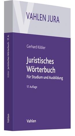 Abbildung von Köbler | Juristisches Wörterbuch | 17. Auflage | 2018 | beck-shop.de