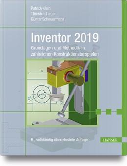 Abbildung von Klein / Tietjen / Scheuermann | Inventor 2019 | 6., vollständig überarbeitete Auflage | 2018 | Grundlagen und Methodik in zah...
