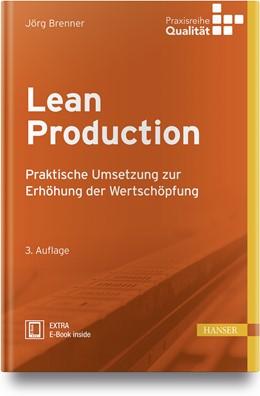Abbildung von Matyas / Brenner | Lean Production | 3. Auflage | 2018 | Praktische Umsetzung zur Erhöh...