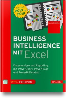 Abbildung von Schels   Business Intelligence mit Excel   2019   Datenanalyse und Reporting mit...
