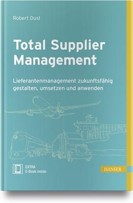Abbildung von Dust | Total Supplier Management | 2018 | Lieferantenmanagement zukunfts...