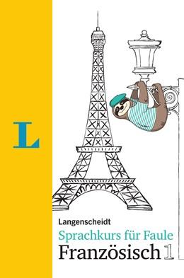 Abbildung von Schmaus | Langenscheidt Sprachkurs für Faule Französisch 1 - Buch und MP3-Download | 2018