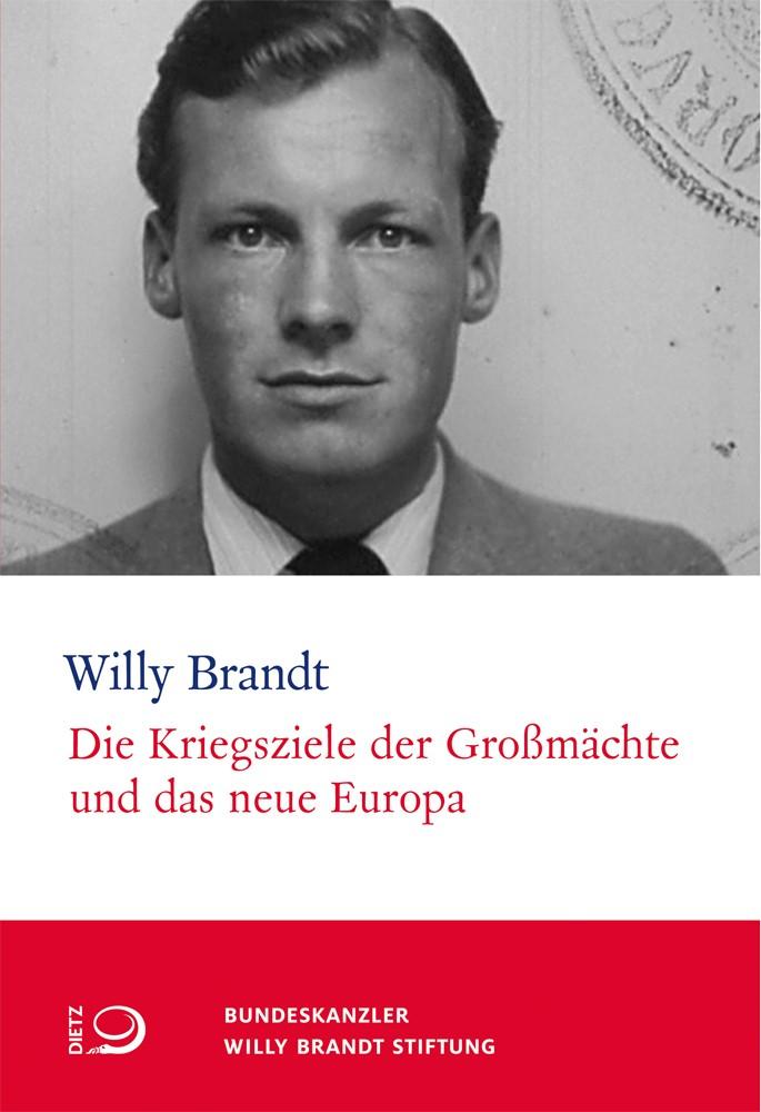 Die Kriegsziele der Großmächte und das neue Europa | Brandt / Lorenz, 2018 | Buch (Cover)