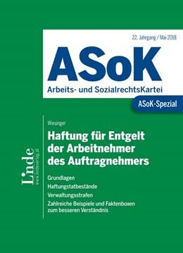 Abbildung von Wiesinger | ASoK-Spezial Haftung für Entgelt der Arbeitnehmer des Auftragnehmers | 1. Auflage 2018 | 2018