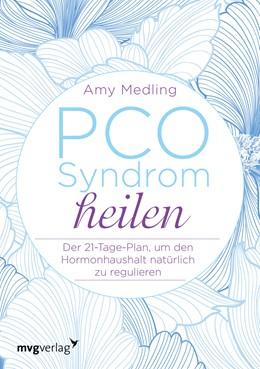 Abbildung von Medling   PCO-Syndrom heilen   2018   Der 21-Tage-Plan, um den Hormo...