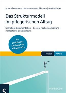 Abbildung von Ahmann / Pelzer   Das Strukturmodell im pflegerischen Alltag   1. Auflage   2018   beck-shop.de