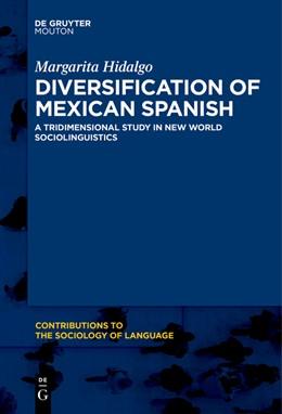 Abbildung von Hidalgo | Diversification of Mexican Spanish | 1. Auflage | 2018 | beck-shop.de