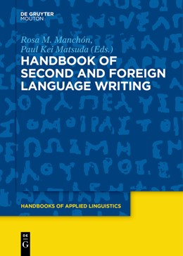 Abbildung von Manchón / Matsuda | Handbook of Second and Foreign Language Writing | 2018