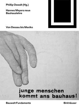 Abbildung von Oswalt   Hannes Meyers neue Bauhauslehre   1. Auflage   2019   beck-shop.de