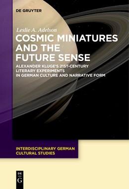 Abbildung von Adelson | Cosmic Miniatures and the Future Sense | 2018 | Alexander Kluge's 21st-Century...
