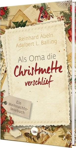 Als Oma die Christmette verschlief - Großdruck | Abeln / Balling, 2018 | Buch (Cover)
