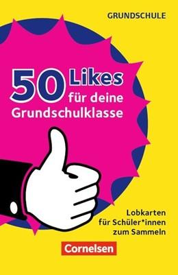 Abbildung von 50 Likes für deine Grundschulklasse!   2018   Lobkarten für Schüler*innen zu...