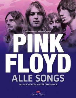 Abbildung von Margotin / Guesdon   Pink Floyd - Alle Songs   2018