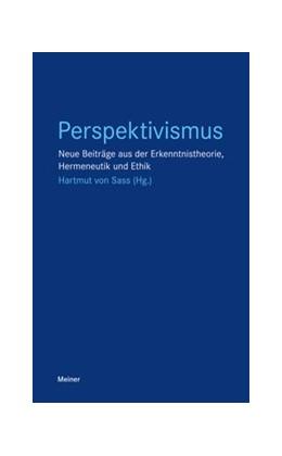 Abbildung von Sass   Perspektivismus   2019   Neue Beiträge aus der Erkenntn...