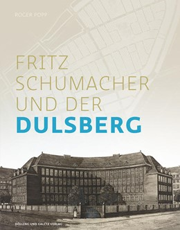 Abbildung von Popp | Fritz Schumacher und der Dulsberg | 1. Auflage | 2018 | beck-shop.de