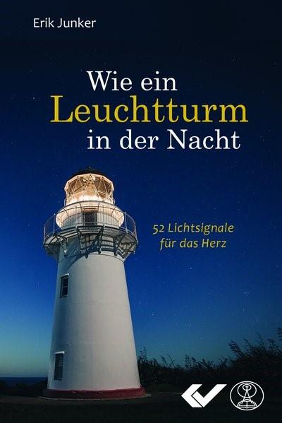 Wie ein Leuchtturm in der Nacht | Junker, 2018 | Buch (Cover)