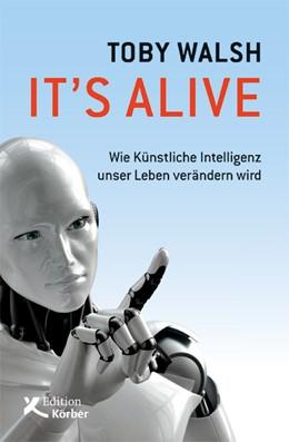 Abbildung von Walsh | It's alive | 1. Auflage | 2018 | beck-shop.de
