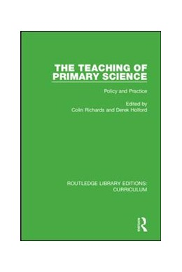 Abbildung von Richards / Holford | The Teaching of Primary Science | 2018 | Policy and Practice