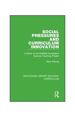 Abbildung von Waring | Social Pressures and Curriculum Innovation | 1. Auflage | 2018 | beck-shop.de