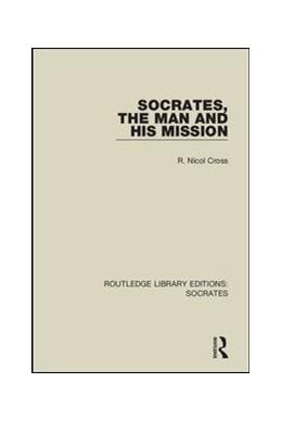 Abbildung von Cross | Socrates, The Man and His Mission | 1. Auflage | 2018 | 3 | beck-shop.de