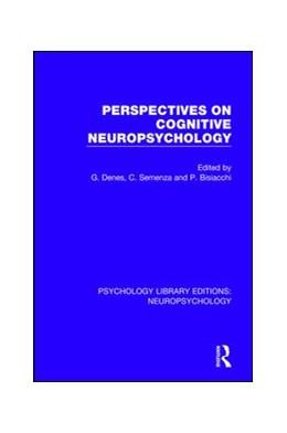 Abbildung von Denes / Semenza | Perspectives on Cognitive Neuropsychology | 1. Auflage | 2018 | 6 | beck-shop.de