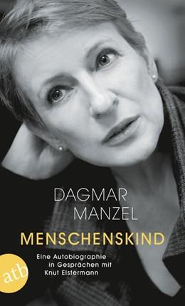 Abbildung von Manzel | Menschenskind | 2018 | Eine Autobiographie in Gespräc...