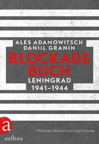Blockadebuch | Adamowitsch / Granin, 2018 | Buch (Cover)