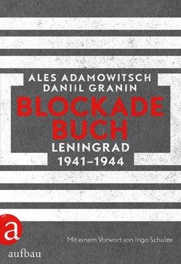 Abbildung von Adamowitsch / Granin | Blockadebuch | 1. Auflage | 2018 | beck-shop.de