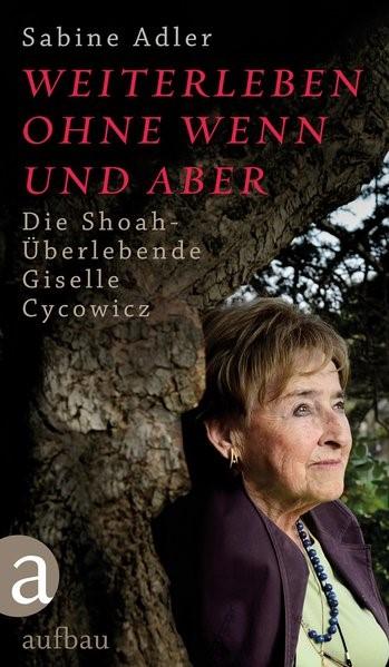 Weiterleben ohne Wenn und Aber | Adler, 2018 | Buch (Cover)