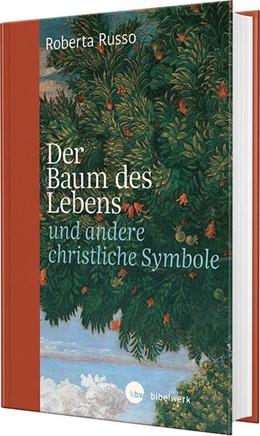 Abbildung von Russo   Der Baum des Lebens und andere christliche Symbole   1. Auflage   2018   beck-shop.de