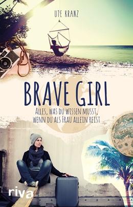 Abbildung von Kranz | Brave Girl | 1. Auflage | 2018 | beck-shop.de