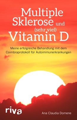 Abbildung von Domene | Multiple Sklerose und (sehr viel) Vitamin D | 2018 | Meine erfolgreiche Behandlung ...