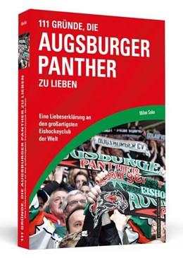 Abbildung von Sako   111 Gründe, die Augsburger Panther zu lieben   2018   Eine Liebeserklärung an den gr...
