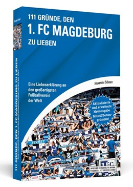 Abbildung von Schnarr | 111 Gründe, den 1. FC Magdeburg zu lieben | 2018 | Eine Liebeserklärung an den gr...