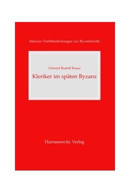 Abbildung von Kraus | Kleriker im späten Byzanz | 2007 | Anagnosten, Hypodiakone, Diako... | 9