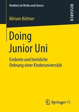 Abbildung von Böttner   Doing Junior Uni   1. Aufl. 2018   2018   Evidente und heimliche Ordnung...